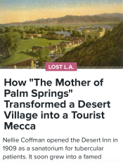 """How """"The Mother of Palm Springs"""" Transformed a Desert Village into a Tourist Mecca"""